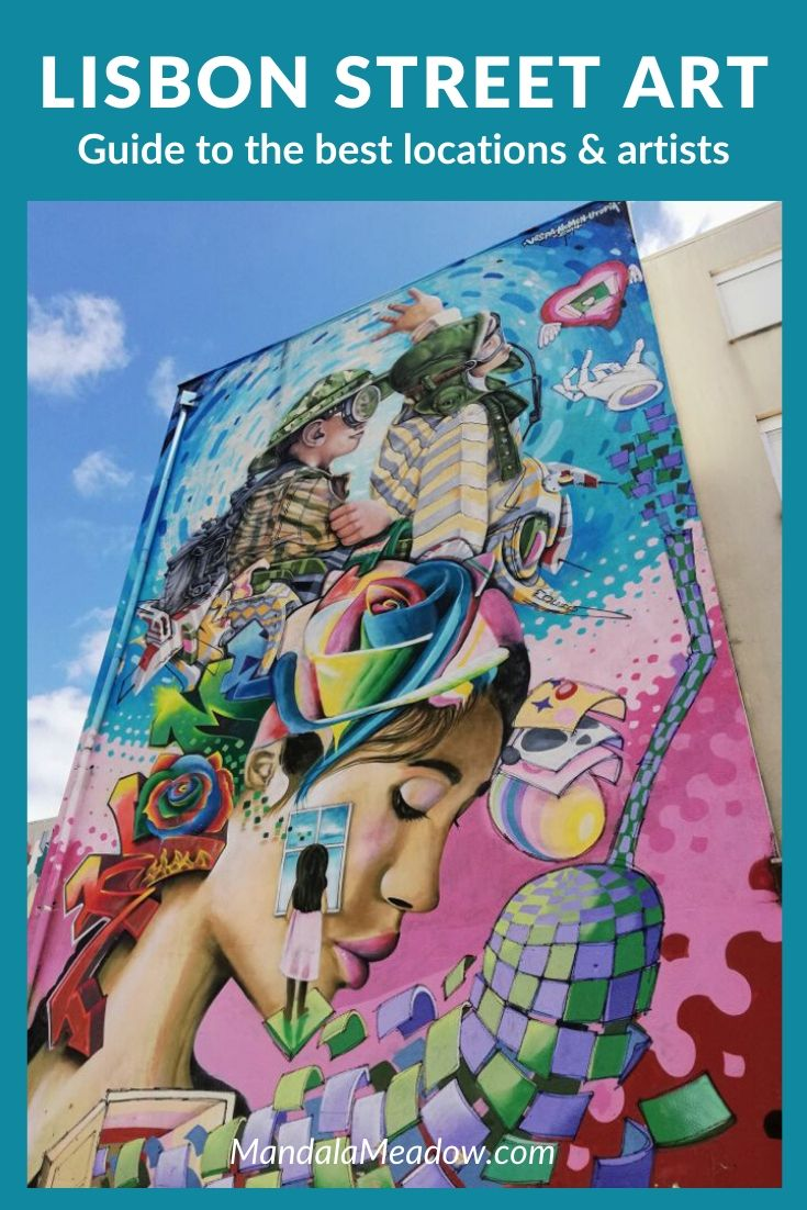 Lisbon street art guide: The best locations and artists